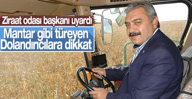 Karaman Ziraat Odası Başkanı Çiftçileri Uyardı