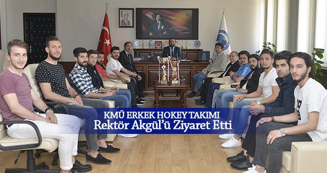 KMÜ Erkek Hokey Takımı Rektör Akgül'ü Ziyaret Etti