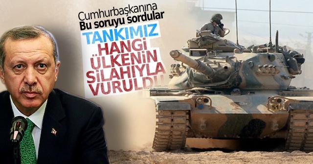 Tankımızı hangi ülkenin silahıyla vurdular.