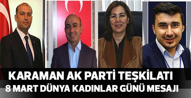 Karaman AK Parti Teşkilatı Teşkilatı 8 Mart Dünya Kadınlar Günü Mesajı