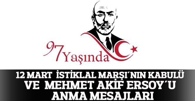 12 Mart İstiklal Marşı´nın Kabulü Ve Mehmet Akif Ersoy´u Anma Günü Mesajları