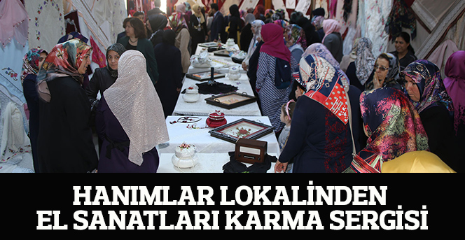 Hanımlar Lokalinden El Sanatları Karma Sergisi