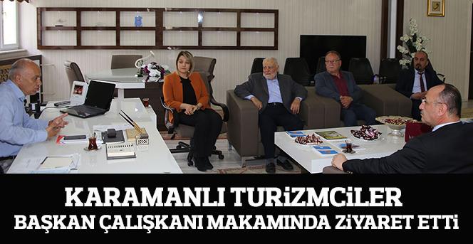 Karamanlı Turizmciler Başkan Çalışkanı Makamında Ziyaret Etti.