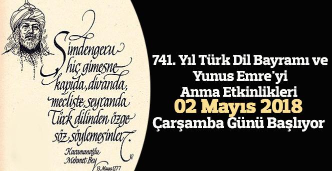741. Yıl Türk Dil Bayramı ve Yunus Emre'yi Anma Etkinlikleri
