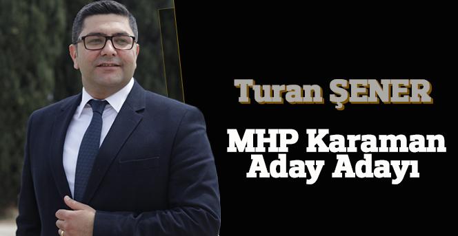 Karaman MHP'de genç ve temiz bir isim