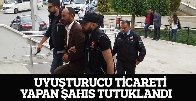 Uyuşturucu ticareti yapan şahıs tutuklandı