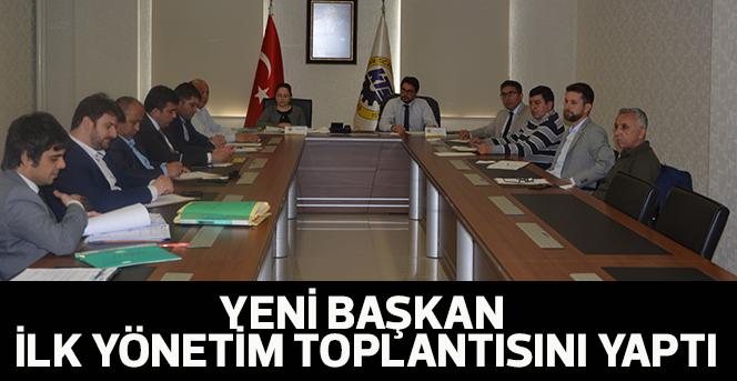 Yeni Başkan İlk Yönetim Toplantısını Yaptı