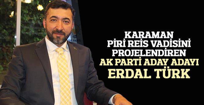 Ak Parti Aday Adayi Erdal Turk