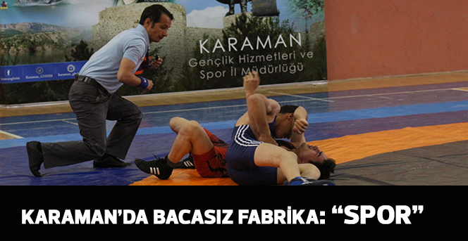 """Karaman'da Bacasız Fabrika: """"Spor"""""""