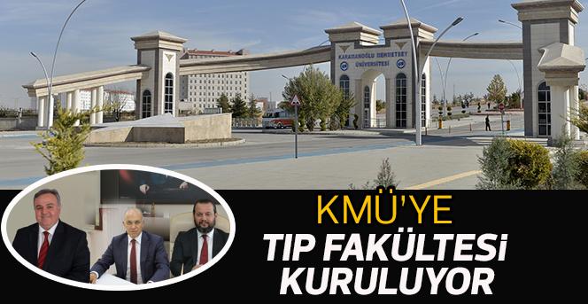 KMÜ'ye Tıp Fakültesi kuruluyor
