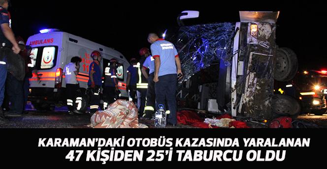 Kazada yaralanan 47 kişiden 25'i taburcu oldu