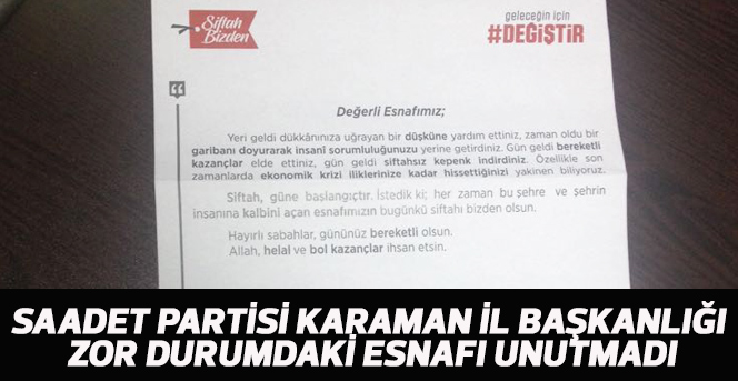 Saadet Partisi Karaman İl Başkanlığı zor durumdaki esnafı unutmadı