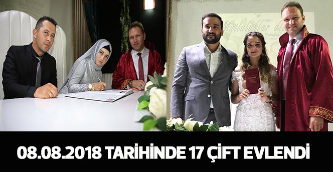 08.08.2018 Tarihinde 17 Çift Evlendi
