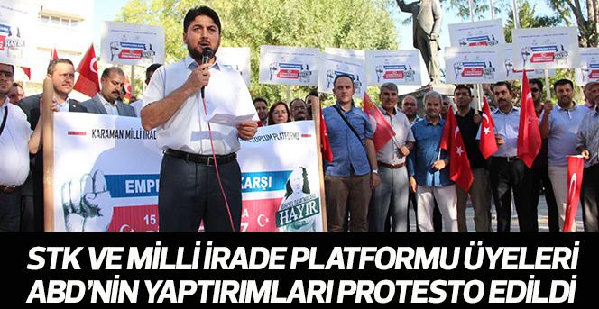 STK ve Milli İrade Platformu üyeleri ABD'nin yaptırımları protesto edildi