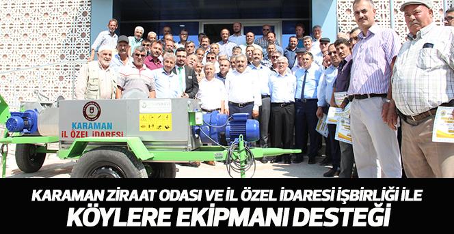 Karaman'da köylere ekipmanı desteği