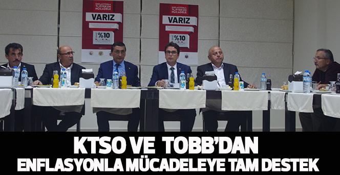 KTSO ve  TOBB'dan Enflasyonla Mücadeleye Tam Destek