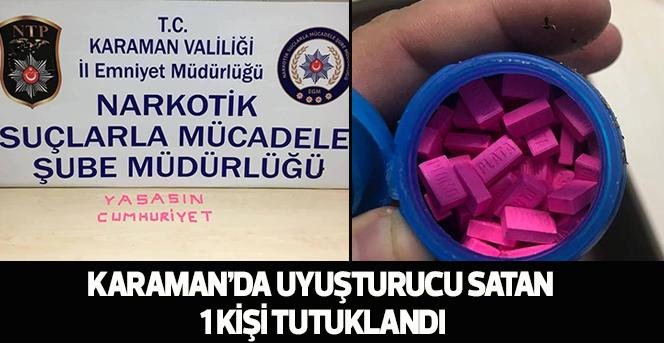 Karaman'da uyuşturucu satan 1 kişi tutuklandı