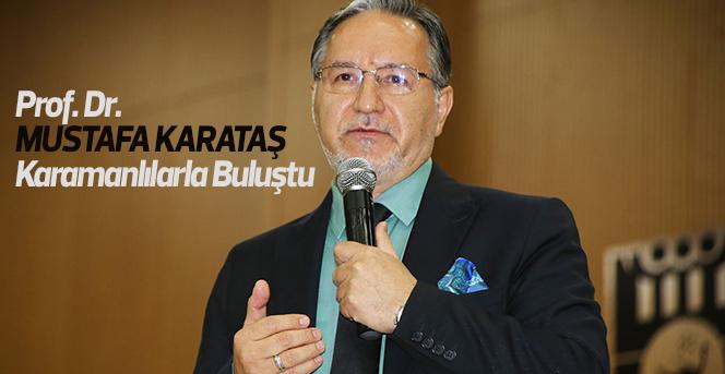 Mustafa Karataş'tan Unutulmaz Bir Akşam
