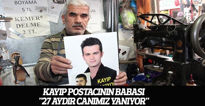 Kayıp postacının babası: