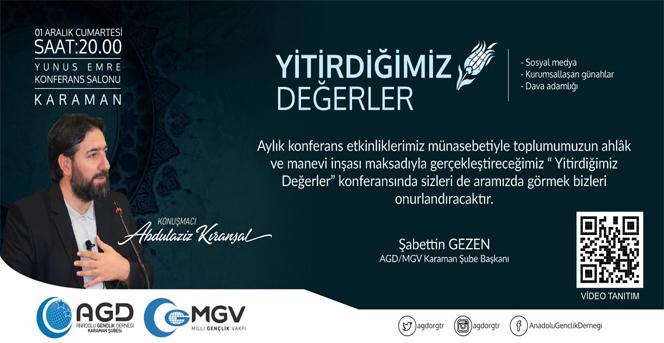 Anadolu Gençlik Derneği Karaman Şubesinden Konferans