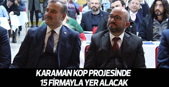 Karaman KOP Projesinde 15 firmayla yer alacak