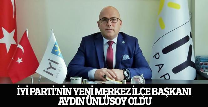 İYİ Parti'nin yeni Merkez İlçe Başkanı belli oldu