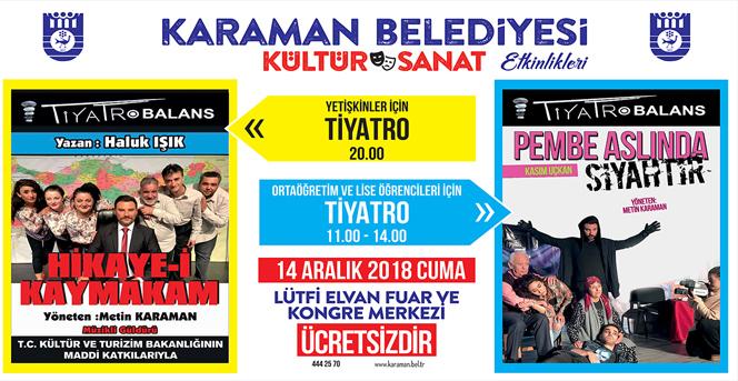 Karaman Belediyesi'nden Tiyatro Etkinliği