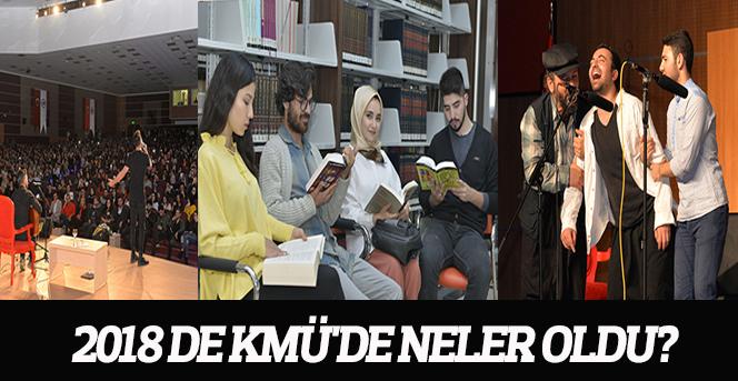 2018 de KMÜ'de Neler Oldu?