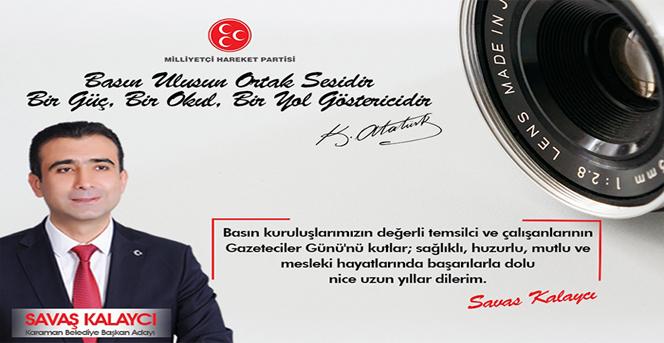 MHP Karaman Belediye Başkan Adayı Savaş Kalaycı, 10 Ocak Çalışan Gazeteciler Günü mesaj