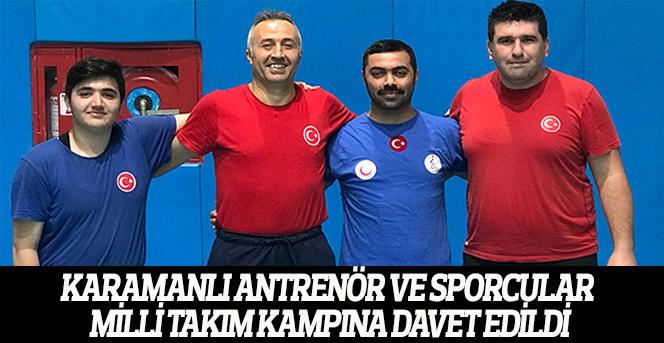 Karamanlı Antrenör Ve Sporcular Milli Takım Kampına Davet Edildi