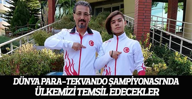 Dünya Para-Tekvando Şampiyonası'nda Ülkemizi Temsil Edecekler