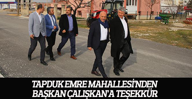 Tapduk Emre Mahallesi'nden Başkan Çalışkan'a Teşekkür