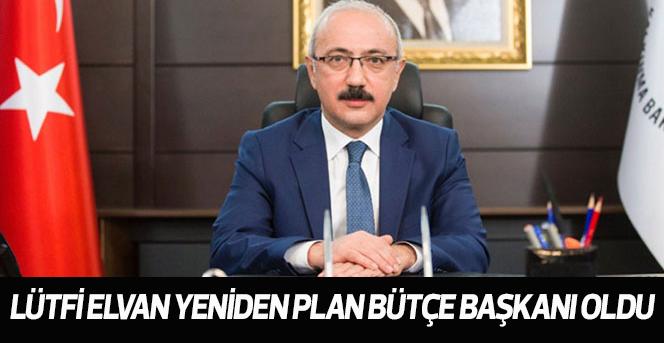 Lütfi Elvan Yeniden Plan Bütçe Başkanı oldu