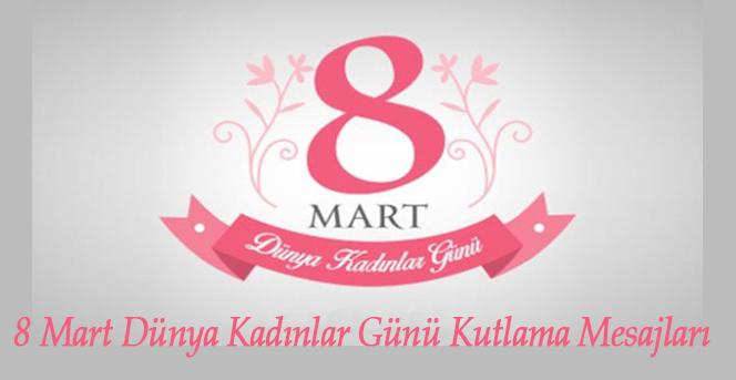 Tüm Kadınların 8 Mart Kadınlar Günü Kutlu Olsun