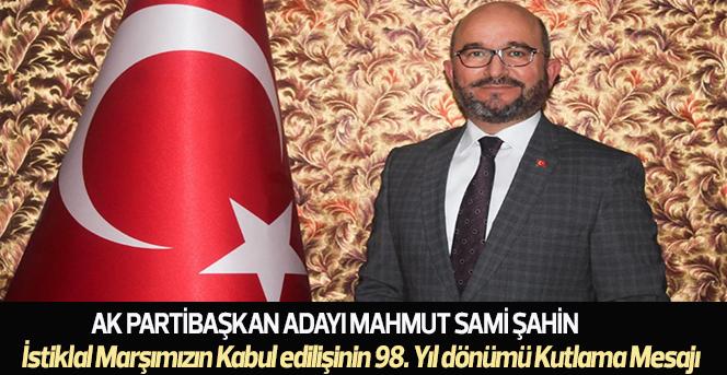 Şahin'in İstiklal Marşımızın Kabul Yıl dönümü Kutlama Mesajı