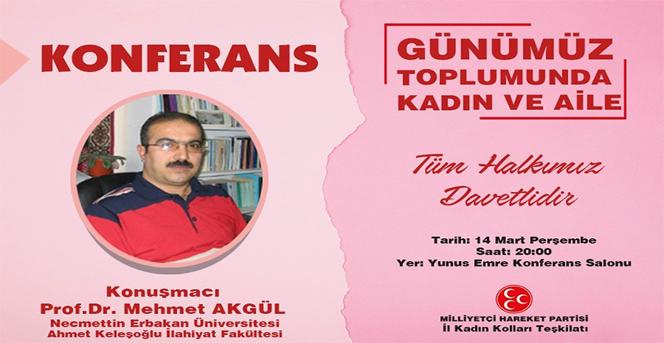 """MHP Kadın Kollarından """"Günümüz Toplumunda Kadın Ve Aile"""" Konferansı"""