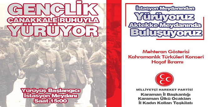 """Gençlik Çanakkale Ruhuyla Yürüyor"""""""