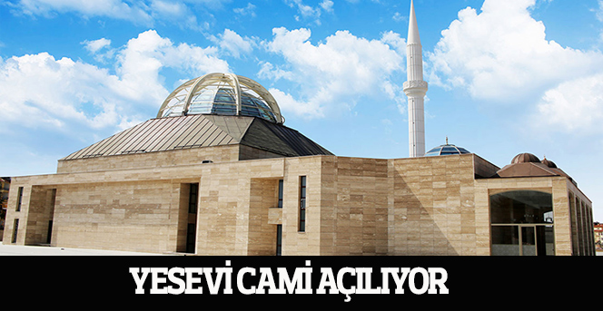 Yesevi Cami Açılıyor