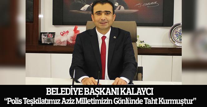 Başkanı Kalaycı'dan  Polis Haftası Kutlama Mesajı