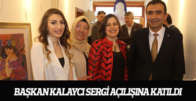 Başkan Kalaycı Sergi Açılışına Katıldı