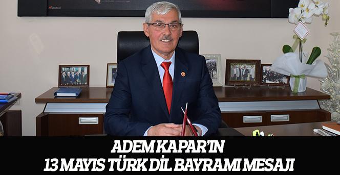 Adem Kapar'ın  13 Mayıs Türk Dil Bayramı Mesajı