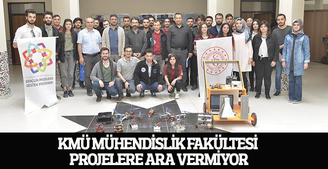 KMÜ Mühendislik Fakültesi Projelere Ara Vermiyor
