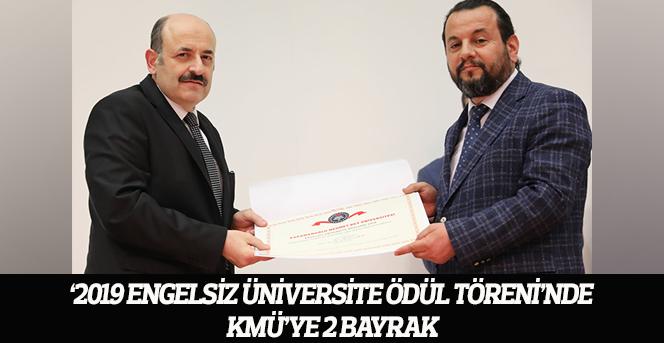 '2019 Engelsiz Üniversite Ödül Töreni'nde KMÜ'ye 2 Bayrak