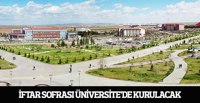 İftar Sofrası bugün Üniversite'de Kurulacak