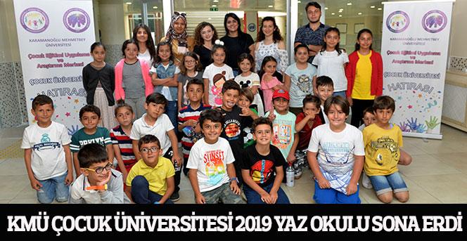KMÜ Çocuk Üniversitesi 2019 Yaz Okulu Sona Erdi
