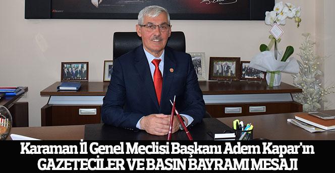Adem Kapar'ın Gazeteciler ve Basın Bayramı Mesajı