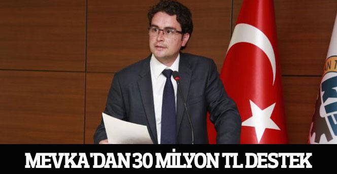 MEVKA'dan 30 Milyon Tl Destek