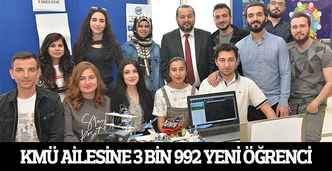 KMÜ Ailesine 3 Bin 992 Yeni Öğrenci