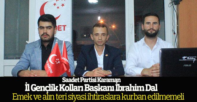Saadet Partisi Gençlik Kolları Başkanı İbrahim Dal'ın basın açıklaması