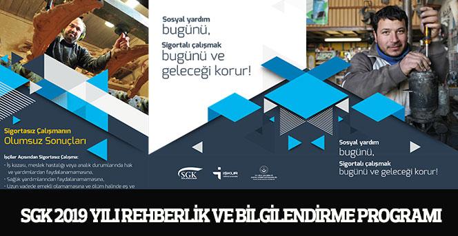 SGK 2019 Yılı Rehberlik Ve Bilgilendirme Programı
